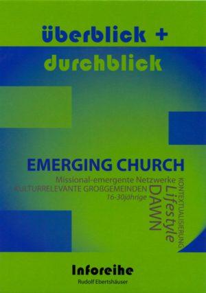 Inforeihe: Überblick + Durchblick: Emerging Church-0