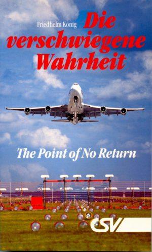 Die verschwiegene Wahrheit: The Point of no return-0