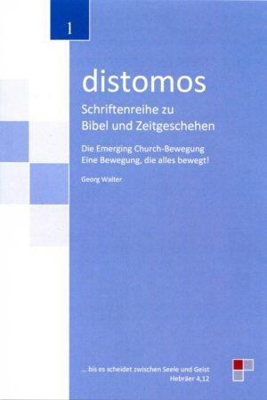 distomos - Die Emerging Church-Bewegung: Eine Bewegung, die alles bewegt!-0