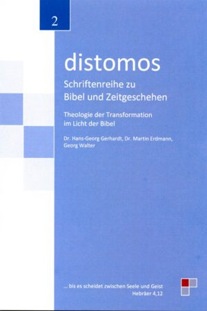 distomos - Theologie der Transformation im Licht der Bibel-0