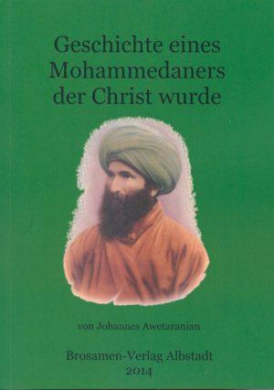 Geschichte eines Mohammedaners, der Christ wurde (kostenlos!)-0
