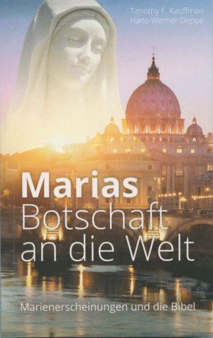 Marias Botschaft: Marienerscheinungen und die Bibel-0