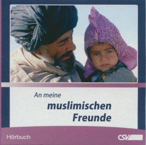 An meine muslimischen Freunde - Hörbuch - Audio-CD-0