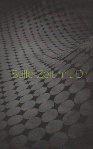 Stille Zeit mit Dir - Notizbuch -0