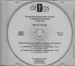 Glaubenstag Bekennender Christen in Wangen/Aare (Schweiz), 14.05.16 (MP3-CD)-0
