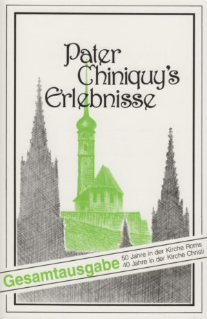 Pater Chiniquy's Erlebnisse-0