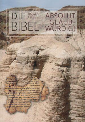 Die Bibel - Absolut glaubwürdig!-0