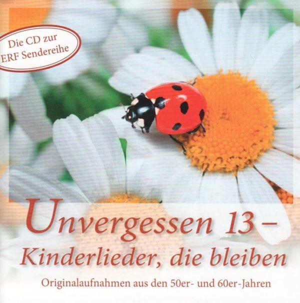 Unvergessen 13 - Kinderlieder, die bleiben Audio-CD-0