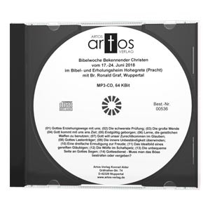 Bibelwoche Bekennender Christen Hohegrete (Pracht) 6/2018 - MP3-CD-0