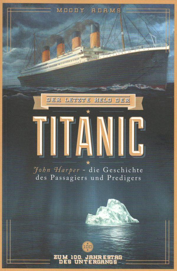 Der letzte Held der Titanic 600x914 - Der letzte Held der Titanic