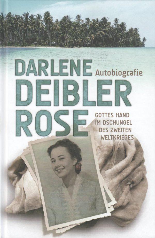 Darlene Deibler Rose 600x918 - Darlene Deibler Rose Autobiografie