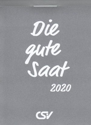 Die gute Saat 2020 Abreißkalender