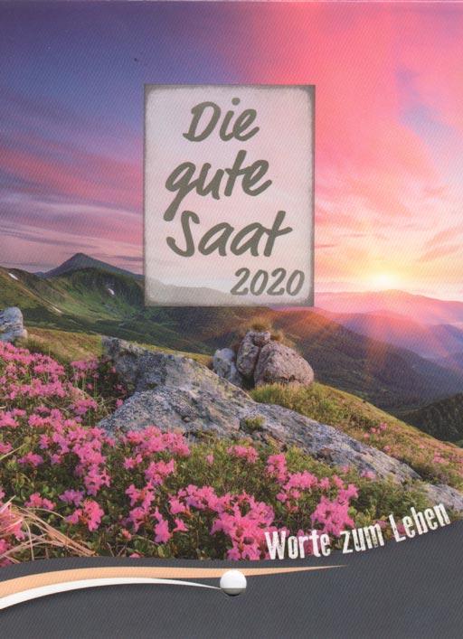 Die gute Saat 2020 Abreißkalender klein - Die gute Saat 2020 Abreißkalender klein