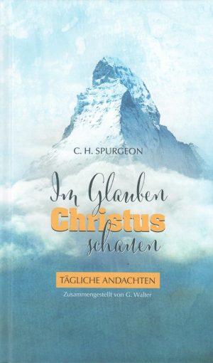 Im Glauben auf Christus schauen Andachtsbuch
