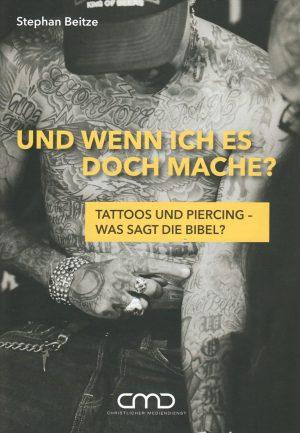 Und wenn ich es doch mache 300x433 - Und wenn ich es doch mache? Tattoos und Piercing - Was sagt die Bibel?