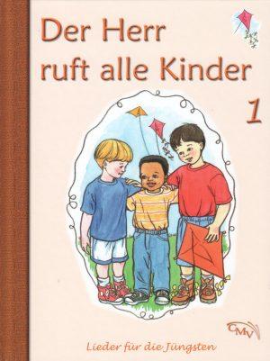 Der Herr ruft alle Kinder 1 300x401 - Der Herr ruft alle Kinder Liederbuch Bd. 1