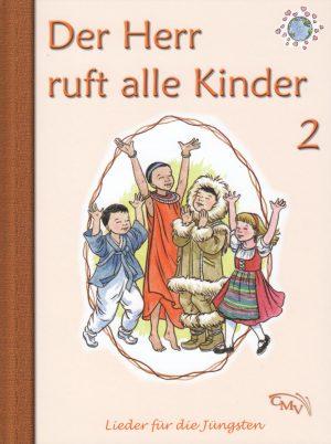 Der Herr ruft alle Kinder 2 300x402 - Der Herr ruft alle Kinder Liederbuch Bd. 2