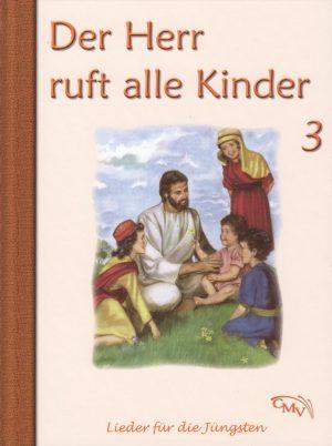 Der Herr ruft alle Kinder 3 300x402 - Der Herr ruft alle Kinder Liederbuch Bd. 3