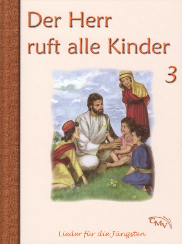 Der Herr ruft alle Kinder 3 600x804 - Der Herr ruft alle Kinder Liederbuch Bd. 3