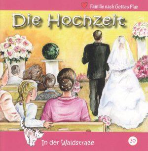 Die Hochzeit 300x305 - Die Hochzeit - In der Waldstraße