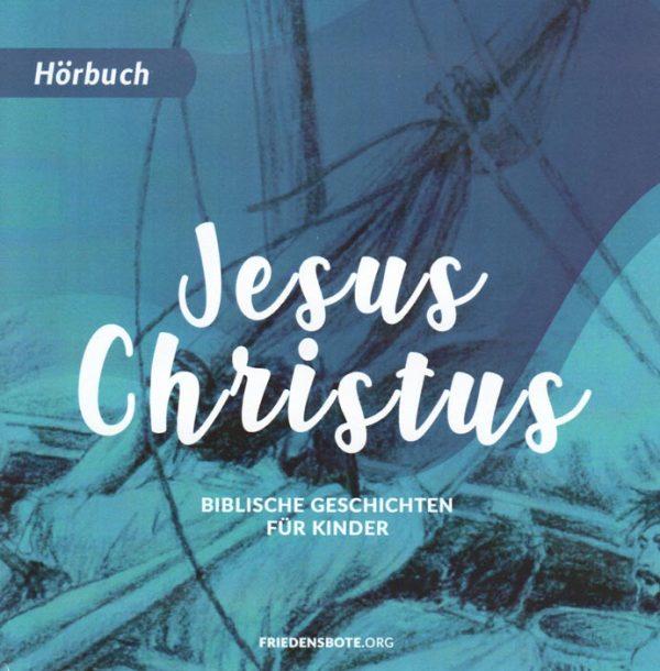 Jesus Christus Biblische Geschichten fuer Kinder Hoerbuch 1 600x610 - Jesus Christus - Biblische Geschichten für Kinder Hörbuch