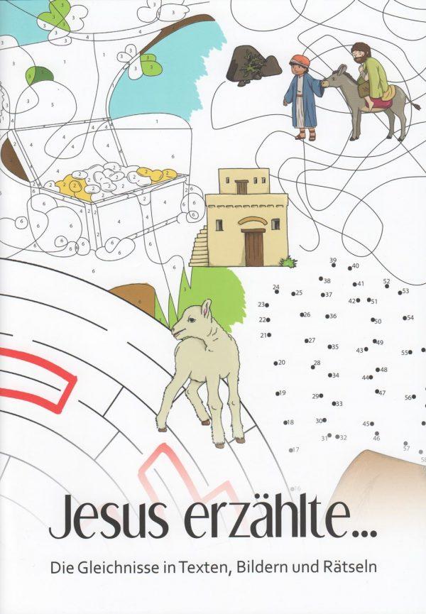 Jesus erzaehlte 600x865 - Jesus erzählte... Die Gleichnisse in Texten, Bildern und Rätseln