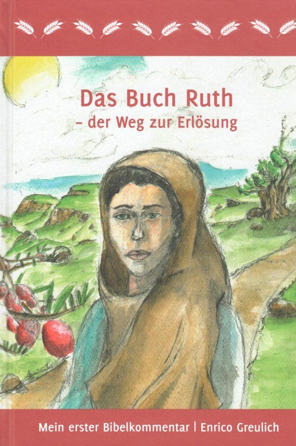 Das Buch Ruth 600x903 - Das Buch Ruth - der Weg zur Erlösung