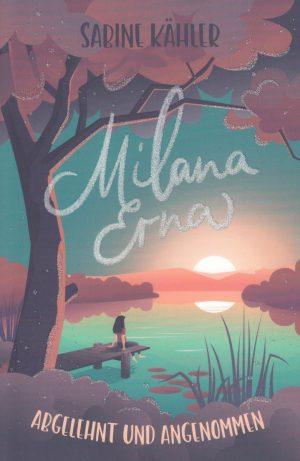 Milana Erna 300x461 - Milana Erna - Abgelehnt und Angenommen