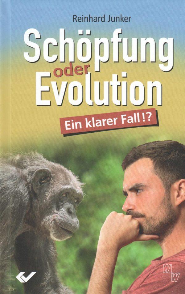 Schoepfung oder Evolution 600x951 - Schöpfung oder Evolution - Ein klarer Fall?