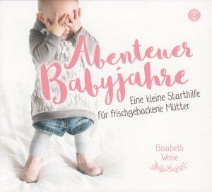 Abenteuer Babyjahre Hörbuch