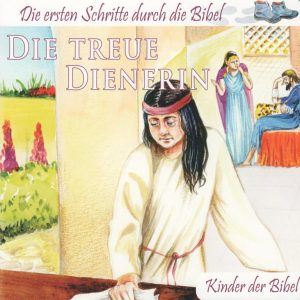 Die treue Dienerin neu 300x300 - Die treue Dienerin- Kinder der Bibel Pappbuch