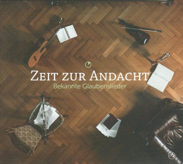 Zeit zur Andacht Glaubenslieder Audio-CD