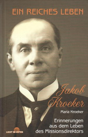 Ein reiches Leben - Jakob Kroeker